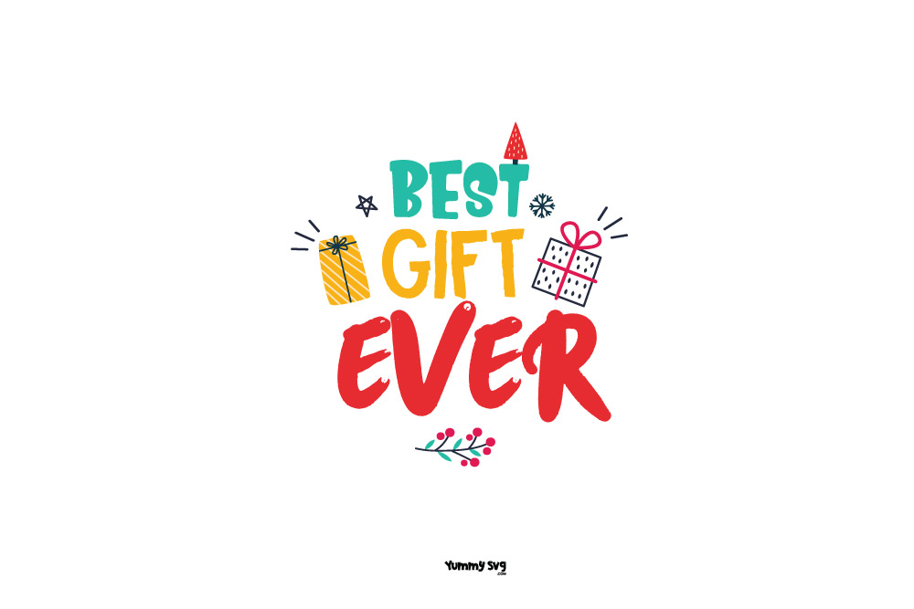 Best-Gift-Ever-Free-Christams-Svg