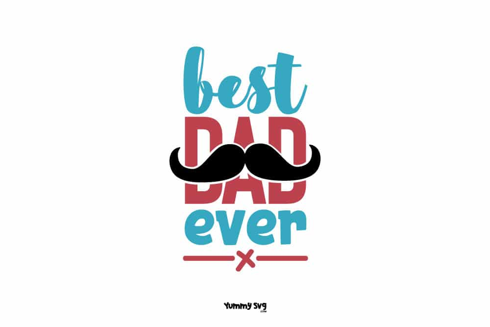 Best-Dad-Ever-fathers-day-svg