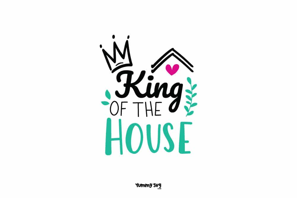 King-Of-The-House-FREE-SVG